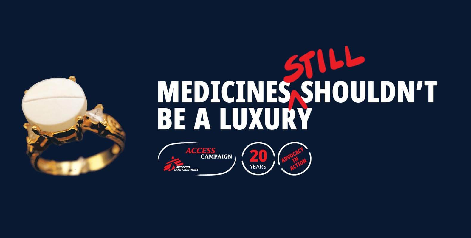 MSF Access Missions Medicines Should Not be a Luxury